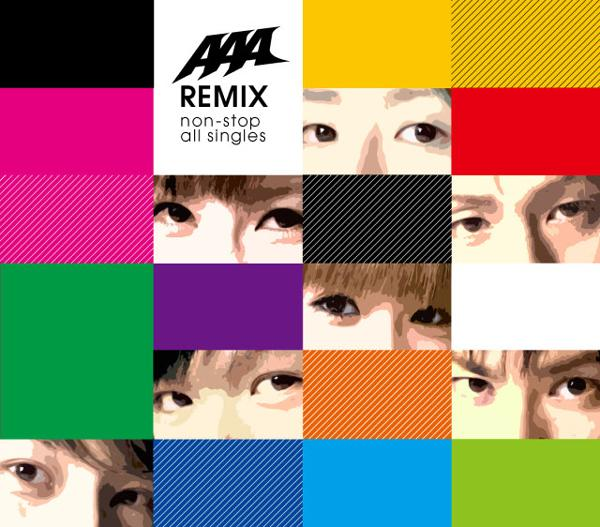 Album AAA Remix ~Non-Stop All Singles~ by AAA