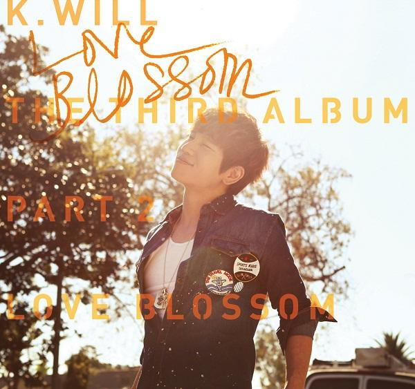 Album The 3rd Album Part.2 Love Blossom (러브블러썸) by K.Will