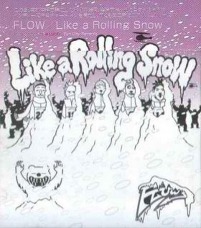 Single Like a Rolling Snow by FLOW