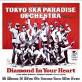 Diamond in your heart by Tokyo Ska Paradise Orchestra