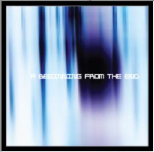 Album A Beginning From the End by THE MICRO HEAD 4N'S