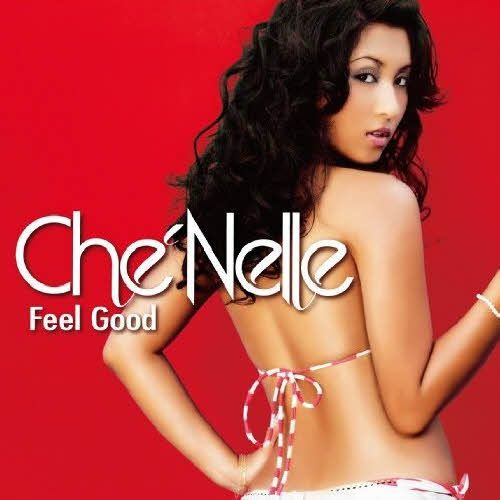 Feel Good by Che'Nelle