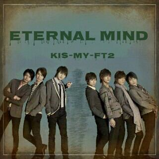 Single Eternal Mind [YOSHIO -new member-] by Kis-My-Ft2