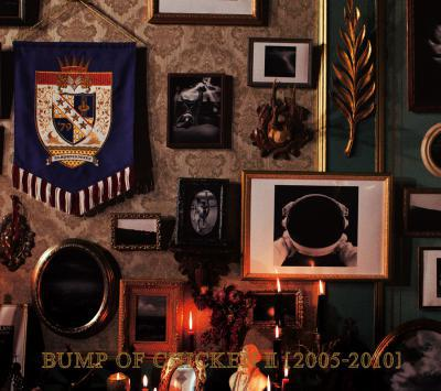 Album BUMP OF CHICKEN II [2005-2010] by Bump Of Chicken