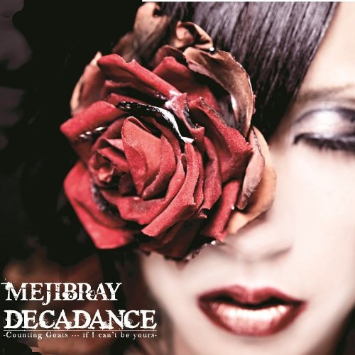 Single DECADANCE-Counting Goats…if I can't be yours by MEJIBRAY