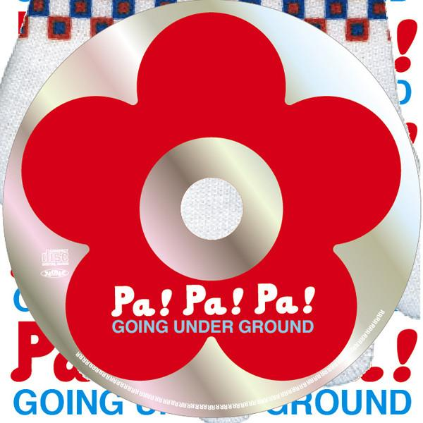 Single Pa! Pa! Pa! by Going Under Ground