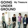 My Treasure by Going Under Ground