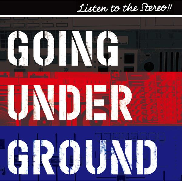 Single Listen to the Stereo!! by Going Under Ground