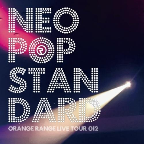 Album LIVE TOUR 012 NEO POP STANDARD by ORANGE RANGE