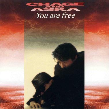 Single You are free by CHAGE & ASKA