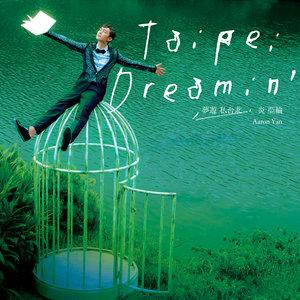 Single Taipei Dreamin' by Aaron Yan