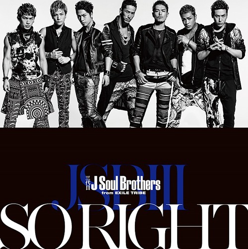Single SO RIGHT by Sandaime J Soul Brothers
