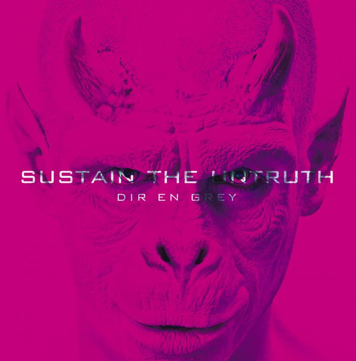 Sustain the UNtruth  by Dir en Grey