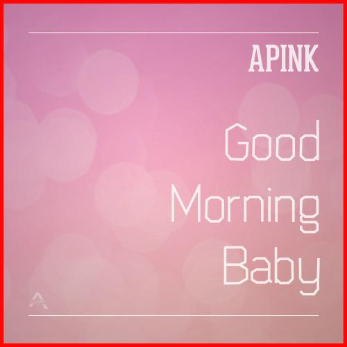 Single Good Morning Baby by APink