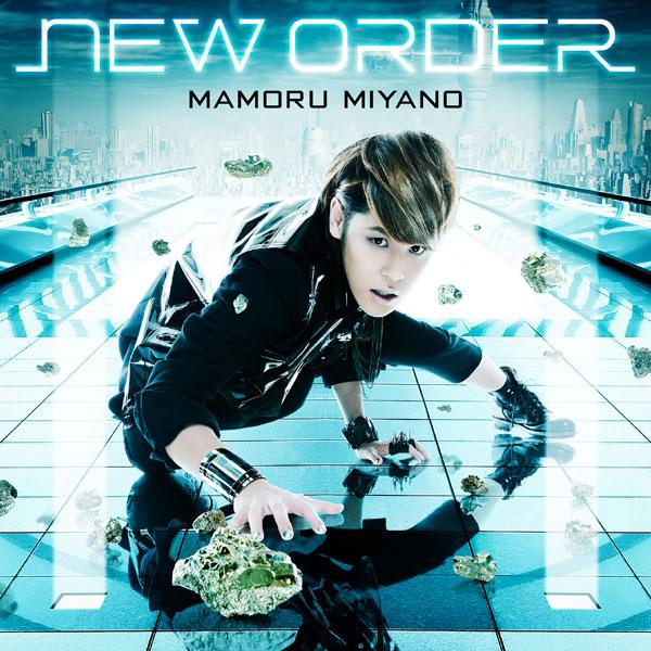 Single NEW ORDER by Mamoru Miyano