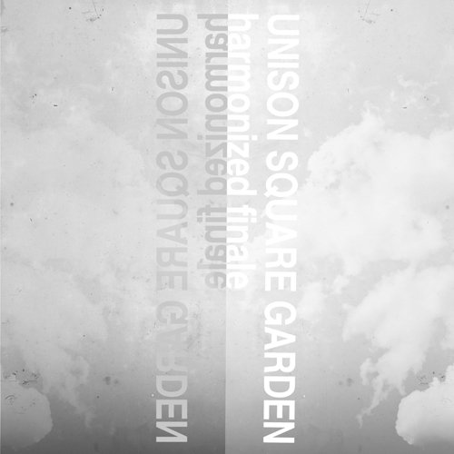 Single harmonized finale by UNISON SQUARE GARDEN