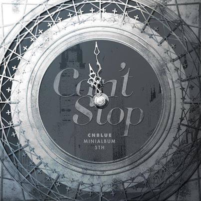 Mini album Can't Stop by CNBLUE