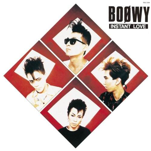 Album INSTANT LOVE by BOOWY