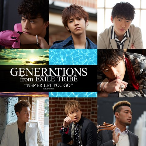 Single NEVER LET YOU GO by GENERATIONS