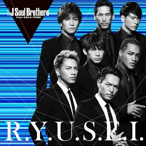 R.Y.U.S.E.I. by Sandaime J SOUL BROTHERS from EXILE TRIBE