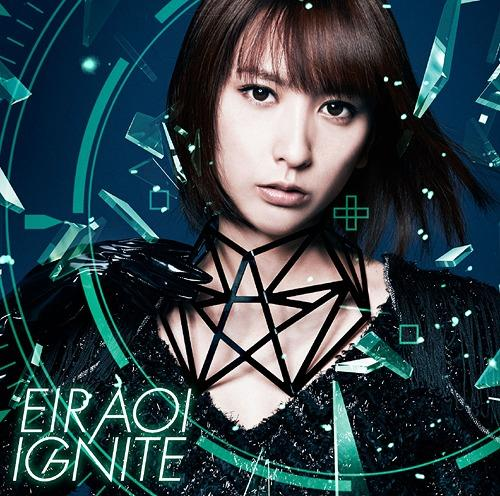 Single IGNITE by Aoi Eir