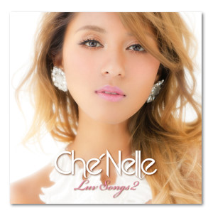 Album Luv Songs 2 by Che'Nelle
