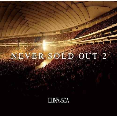 Album NEVER SOLD OUT 2 by LUNA SEA