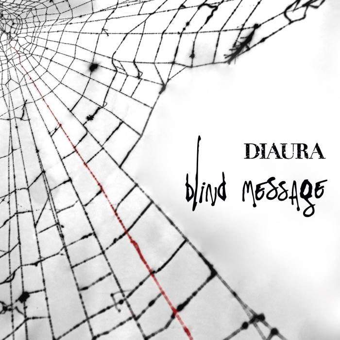 Single Blind Message by DIAURA