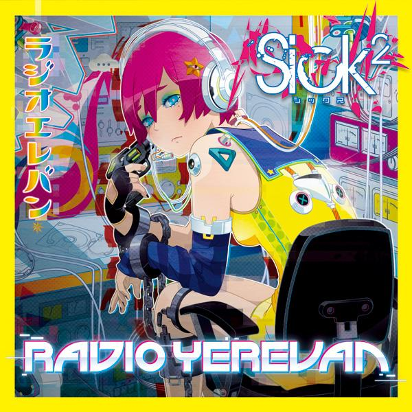 Album RadioYerevan by Sick²