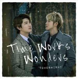 Time Works Wonders by Tohoshinki