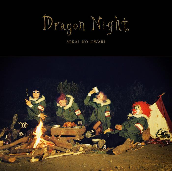 Single Dragon Night by SEKAI NO OWARI