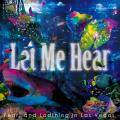 LET ME HEAR by Fear, and Loathing in Las Vegas