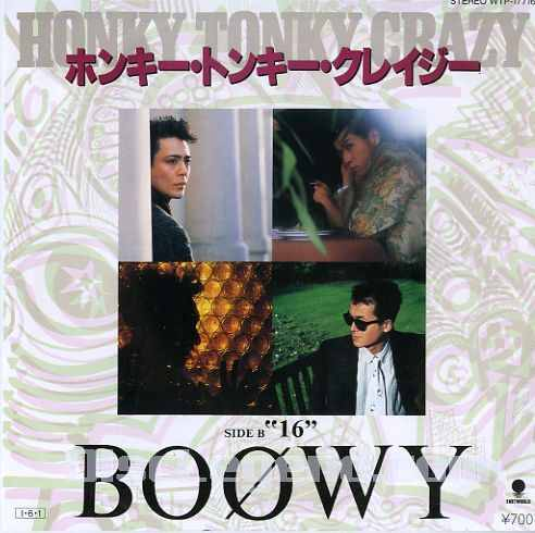 Single HONKY TONKY CRAZY by BOOWY