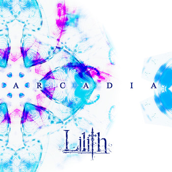 Single ARCADIA by Lilith