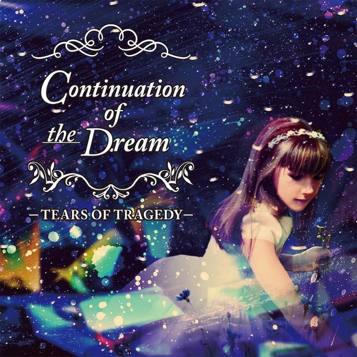 Album Continuation Of The Dream by Tears Of Tragedy