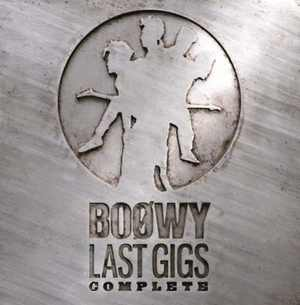 "Album ""LAST GIGS"" COMPLETE by BOOWY"