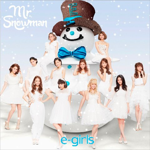 Single Mr.Snowman by E-Girls