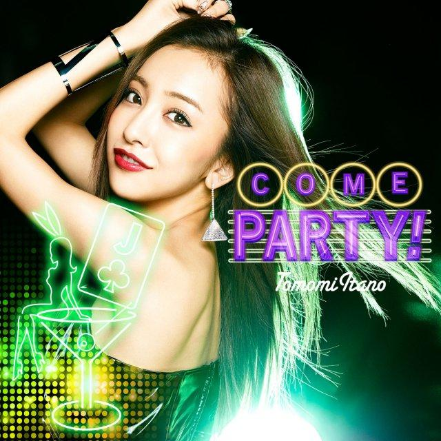 Single COME PARTY! by Tomomi Itano
