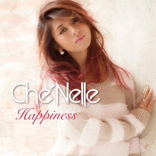 Happiness by Che'Nelle