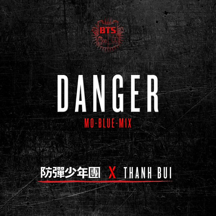 Danger (Mo-Blue Mix Ver.) (feat. THANH) by BTS