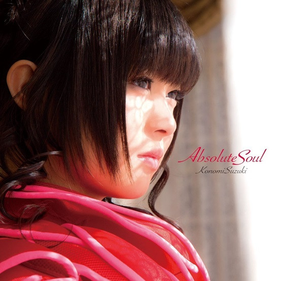 Single Absolute soul by Konomi Suzuki