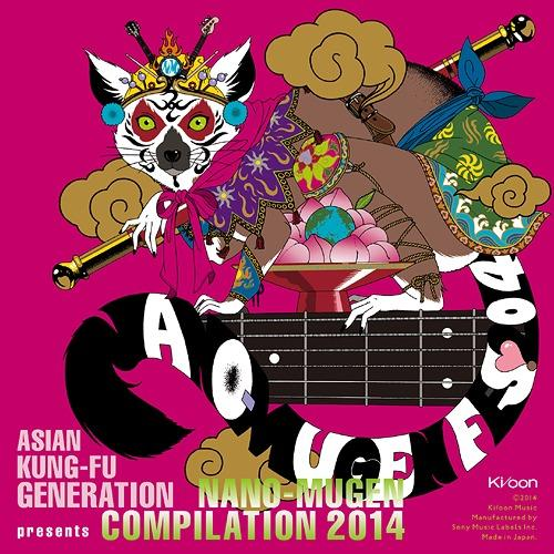 Album NANO-MUGEN COMPILATION 2014 by ASIAN KUNG-FU GENERATION