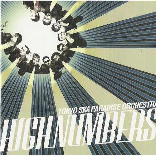 Album HIGH NUMBERS by Tokyo Ska Paradise Orchestra