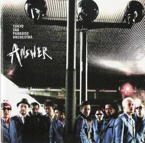 Album ANSWER by Tokyo Ska Paradise Orchestra