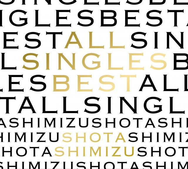 Album ALL SINGLES BEST by Shota Shimizu