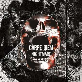 Album CARPE DIEM by Nightmare