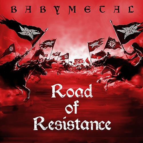 Single Road of Resistance by BABYMETAL