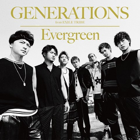 Single Evergreen by GENERATIONS