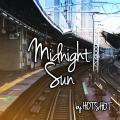 Midnight Sun by HOTSHOT