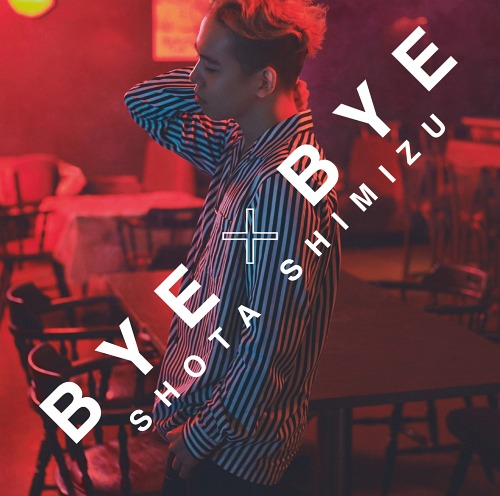 Single BYExBYE by Shota Shimizu